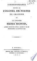 Correspondance entre le colonel de Portes de Crassier et le citoyen Henri Monod