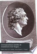 Correspondance inédite de Condorcet et de Turgot