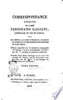 Correspondance inédite de l'abbé Ferdinand Galiani ...