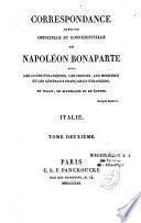 Correspondance inédite, officielle et confidentielle de Napoléon Bonaparte, avec les Cours étrangères