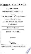 Correspondance littéraire, philosophique et critique