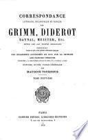 Correspondance littéraire, philosophique et critique par Grimm, Diderot, Raynal, Meister, etc.0