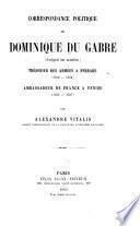 Correspondance politique de Dominique Du Gabre (évêque de Lodève), trésorier des armées à Ferrare (1552-1554), ambassadeur de France à Venise (1554-1557)