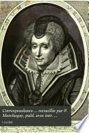 Correspondance ... recueillie par P. Marchegay, publ. avec intr. biogr. et notes par L. Marlet