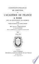 Correspondence des directeurs de L'Académie de France à Rome avec les surintendants des bâtiments