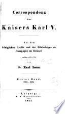 Correspondenz des Kaisers Karl v, mitgetheilt von K. Lanz