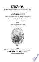 Cosmos; revue encyclopedique hebdomadaire des progres des sciences et de leurs applications aux arts et a l'industrie