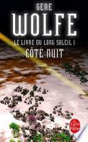 Côté nuit (Le Livre du long soleil, tome 1)
