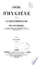 Cours d'hygiène fait a la Faculté de médecine de Paris: (692 p.)