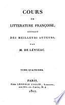 Cours de littérature françoise, extrait des meilleurs auteurs