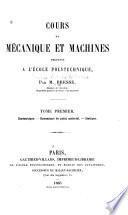 Cours de mécanique et machines professé à l'École polytechnique