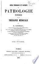 Cours théorique et clinique de pathologie interne et de thérapie médicale