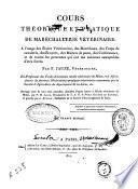Cours théorique et pratique de maréchallerie vétérinaire ...