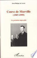 Couve de Murville (1907-1999)