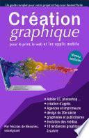 création graphique, pour le print web et applis