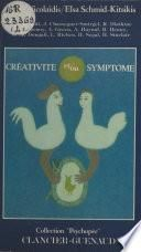 Créativité et, ou Symptôme