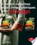 Créer des magazines et des livres numériques avec InDesign