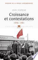 Croissance et contestations. (1958-1981)