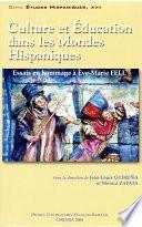Culture et éducation dans les mondes hispaniques