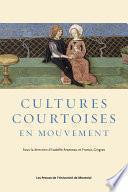 Cultures courtoises en mouvement