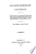 Custoderie d'Auvergne, narration historique...des couvents....province de Bourgogne