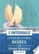 Cycle de Lucifal - Rohel