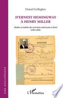 D'ERNEST HEMINGWAY A HENRY MILLER