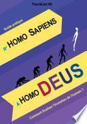 D'HOMO SAPIENS à HOMO DEUS