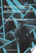 Daniel Dezeuze, Textes, entretiens, poèmes, 1967-2008