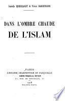 Dans l'ombre chaude de l'Islam