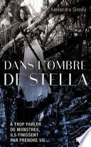 Dans l'ombre de Stella -