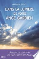 Dans la lumière des anges