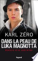 Dans la peau de Luka Magnotta
