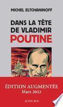 Dans la tête de Vladimir Poutine