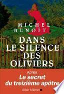 Dans le silence des oliviers
