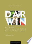 Darwin, un pionnier de la physiologie végétale