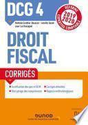 DCG 4 Droit fiscal - Corrigés - Réforme 2019-2020