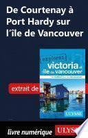 De Courtenay à port Hardy sur l'île de Vancouver