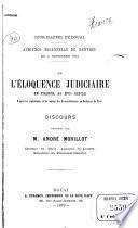 De l'éloquence judiciaire en France