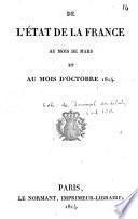 De l'Etat de la France au mois de mars et au mois d'Octobre 1814