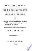 De L'Homme Et De Ses Rapports Les Plus Intimes
