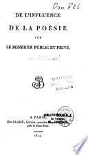 De l'influence de la poésie sur le bonheur public et privé