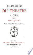 De l'origine du théâtre à Paris