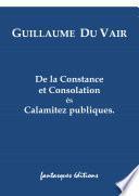 De la Constance et Consolation es Calamités publiques
