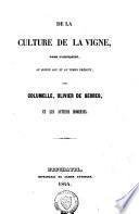 De la culture de la vigne, dans l'Antiquité, au Moyen-âge et au temps présent