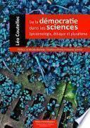 De la démocratie dans les sciences