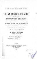 De la faculté d'élire dans les testaments français