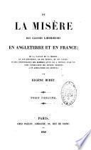 De la misère des classes laborieuses en Angleterre et en France