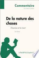 De la nature des choses de Lucrèce - L'homme et la mort (Commentaire)