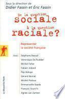 De la question sociale à la question raciale ?
